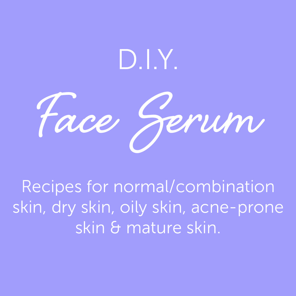 DIY Face Serum Recipe