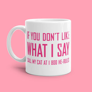 Funny Cat Lovers Ceramic Mugs