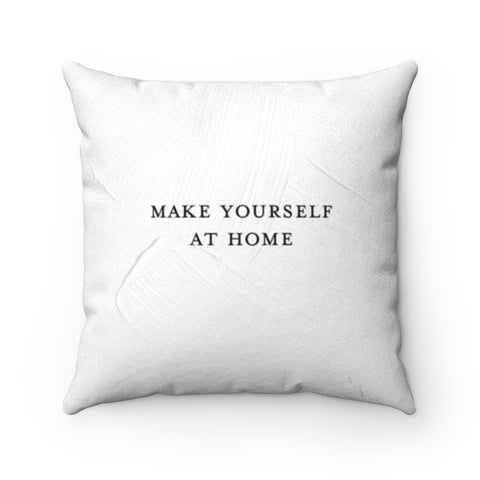 TJH . Make Yourself At Home . Faux Suede Square Pillow