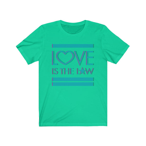 Love Is The Law II . Unisex Cotton Tee