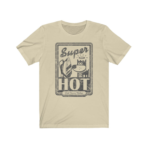Unisex Tee, 100% Cotton, Super Hot, Good Puppy Vintage