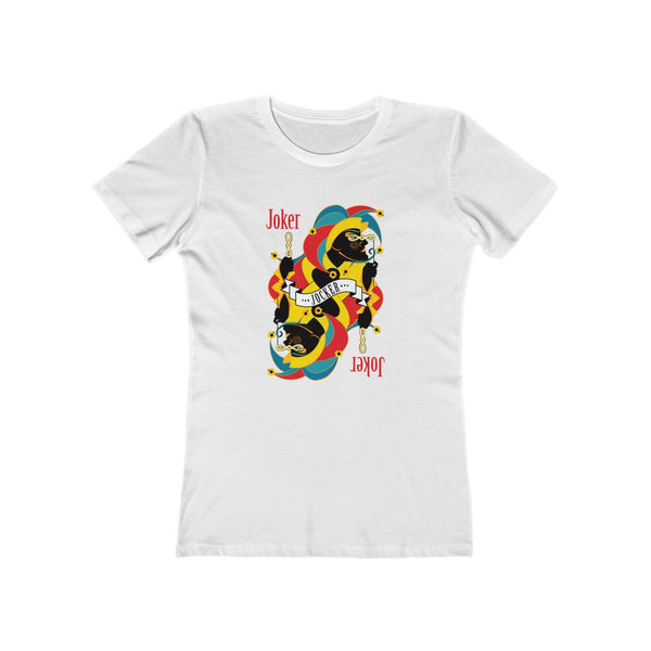 Joker . Women's Boyfriend Tee