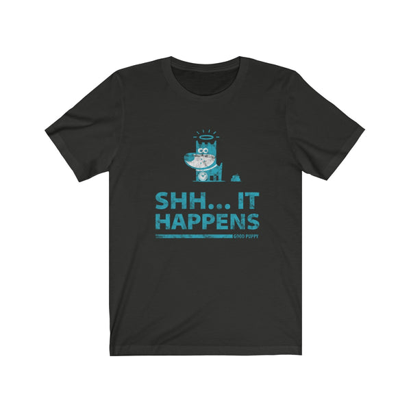 Shh... It Happens . Turquoise Print . Unisex Cotton Tee