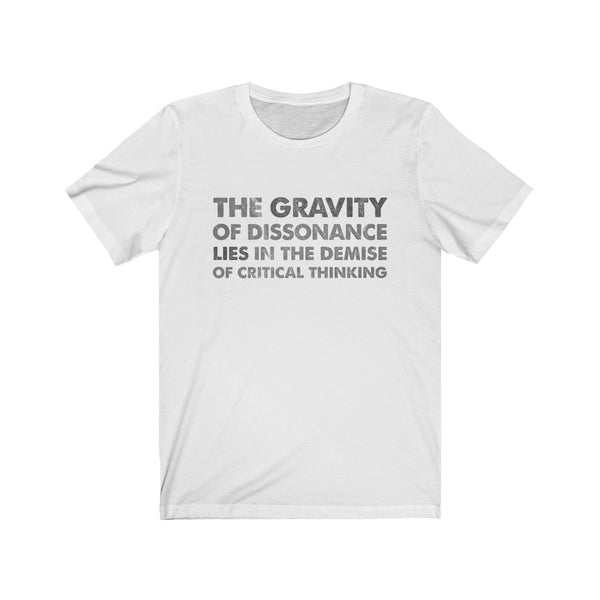The Gravity . Gray Scale I . Unisex Cotton Tee