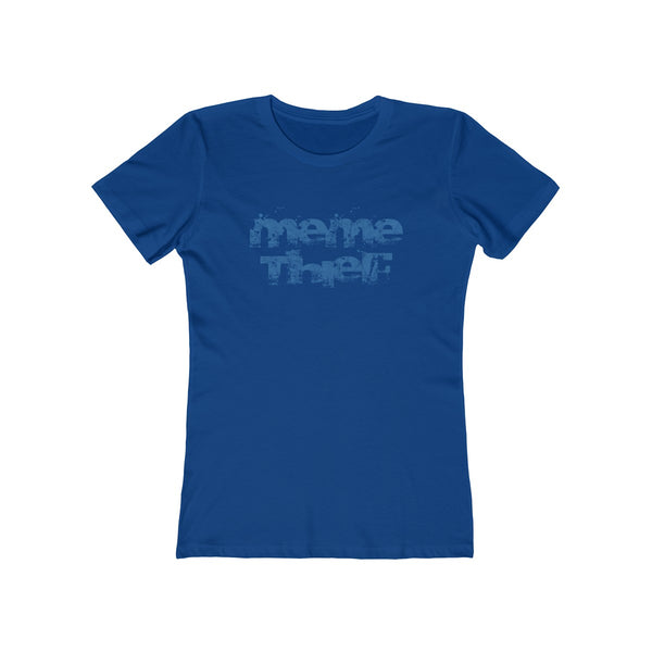 Meme Thief . Blue Print . Women's Boyfriend Tee