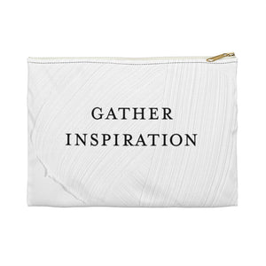 TJH . Gather Inspiration . Accessory Pouch
