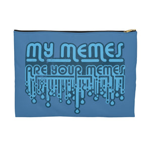 My Memes . Blue Print . Accessory Pouch