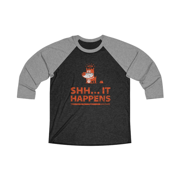 Shh... It Happens . Orange Print . Unisex Tri-Blend 3/4 Raglan Tee