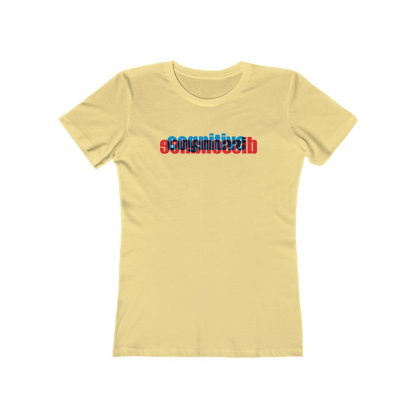 Cognitive Dissonance . Women's Boyfriend Tee