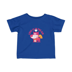 Love Is In The Air III . Infant Fine Jersey Tee