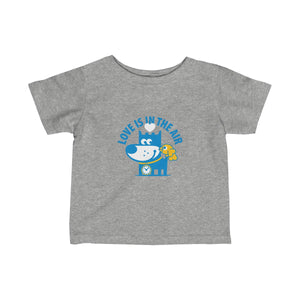 Love Is In The Air I . Infant Fine Jersey Tee