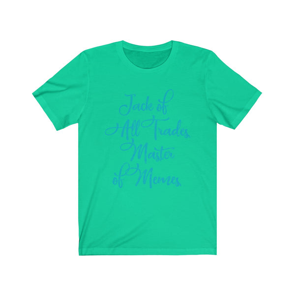SACRED CLOWNS . Master Of Memes . Turquoise Print . Unisex Jersey Short Sleeve Tee