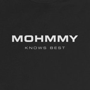 Mohmmy Know Best . White Print . Infant Rip Snap Tee