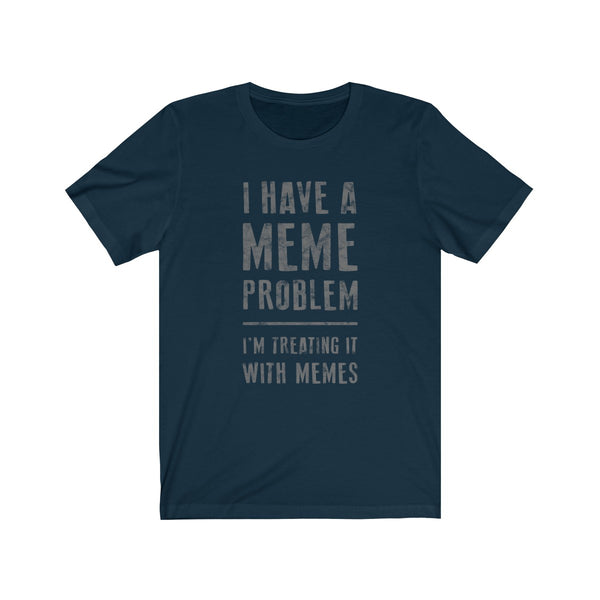 SACRED CLOWNS . Meme Problem . Gray Print . Unisex Jersey Short Sleeve Tee