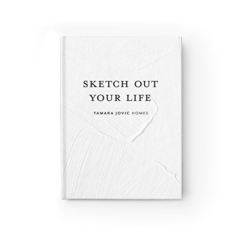 TJH . Sketch Out Your Life . Journal - Blank