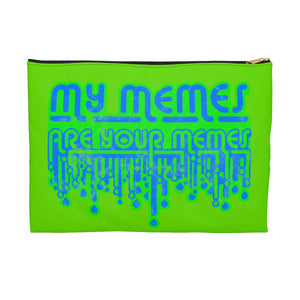 My Memes . Green Print . Accessory Pouch