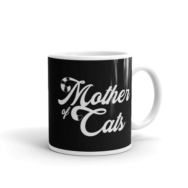 Mother Of Cats . White . Mug