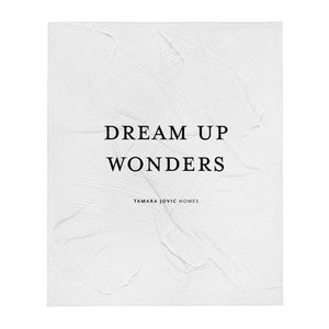 TJH . Dream Up Wonders . Throw Blanket