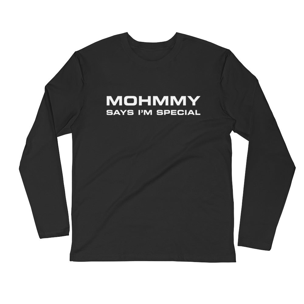 MOHMMY . Mohmmy Says… . Black . Men's Fitted Long Sleeve Tee Crew Neck