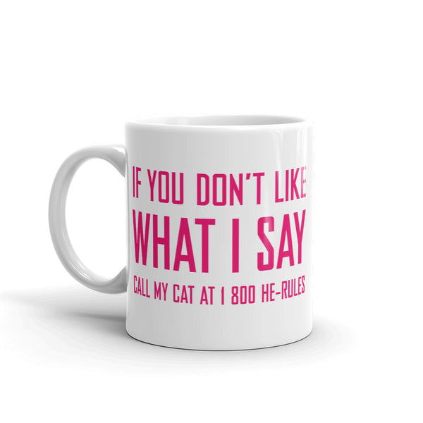 Call My Cat . Pink . Mug