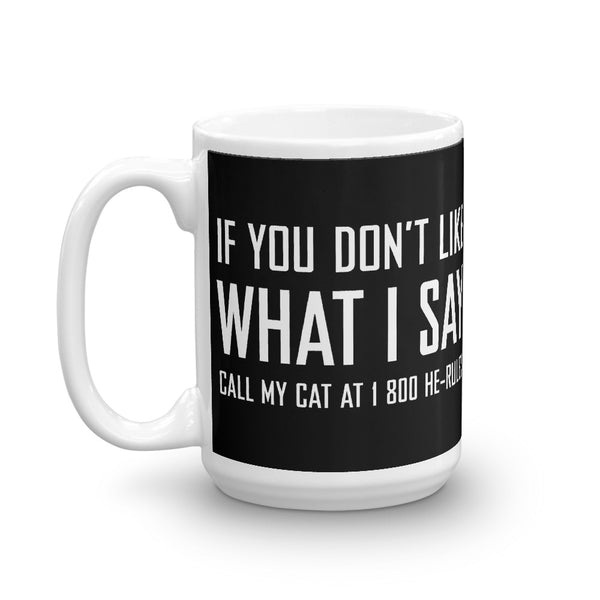 Call My Cat . White . Mug