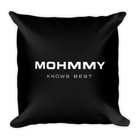 MOHMMY . Square Pillow . Logo . Black
