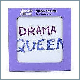 Queens - Jamie Oliver Cheeky Mugs - Drama Queen Coaster