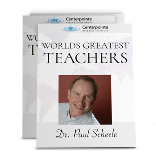World's Greatest Teachers - Dr. Paul Scheele