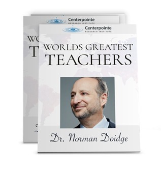 World's Greatest Teachers - Dr. Norman Doidge