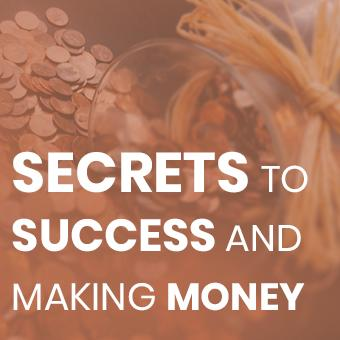Course - Secrets to Success and Making Money