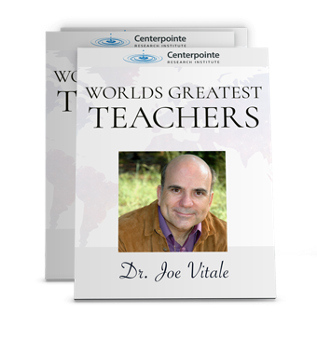 World's Greatest Teachers - Dr. Joe Vitale