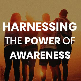 Course - Harnessing the Power of Awareness