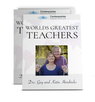 World's Greatest Teachers - Drs. Gay and Katie Hendricks