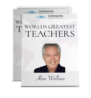 World's Greatest Teachers - Alan Wallace