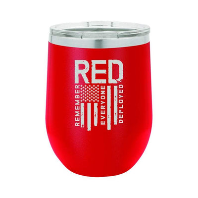 Remember Everyone Deployed  Insulated Stemless Wine Glass