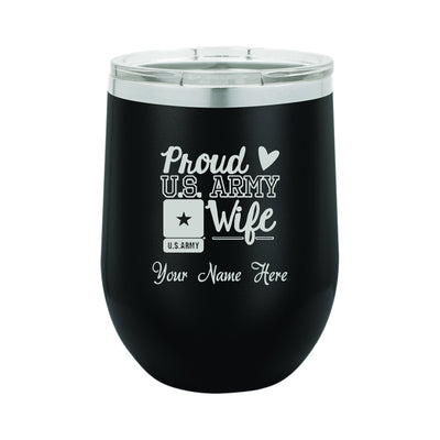 Proud Army Wife Insulated Stemless Wine Glass