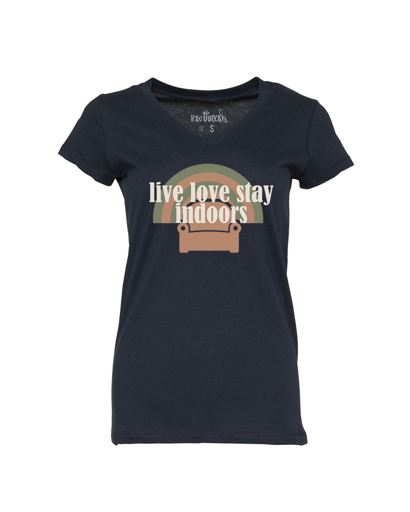 Live Love Stay Indoors (couch) Relaxed V-Neck