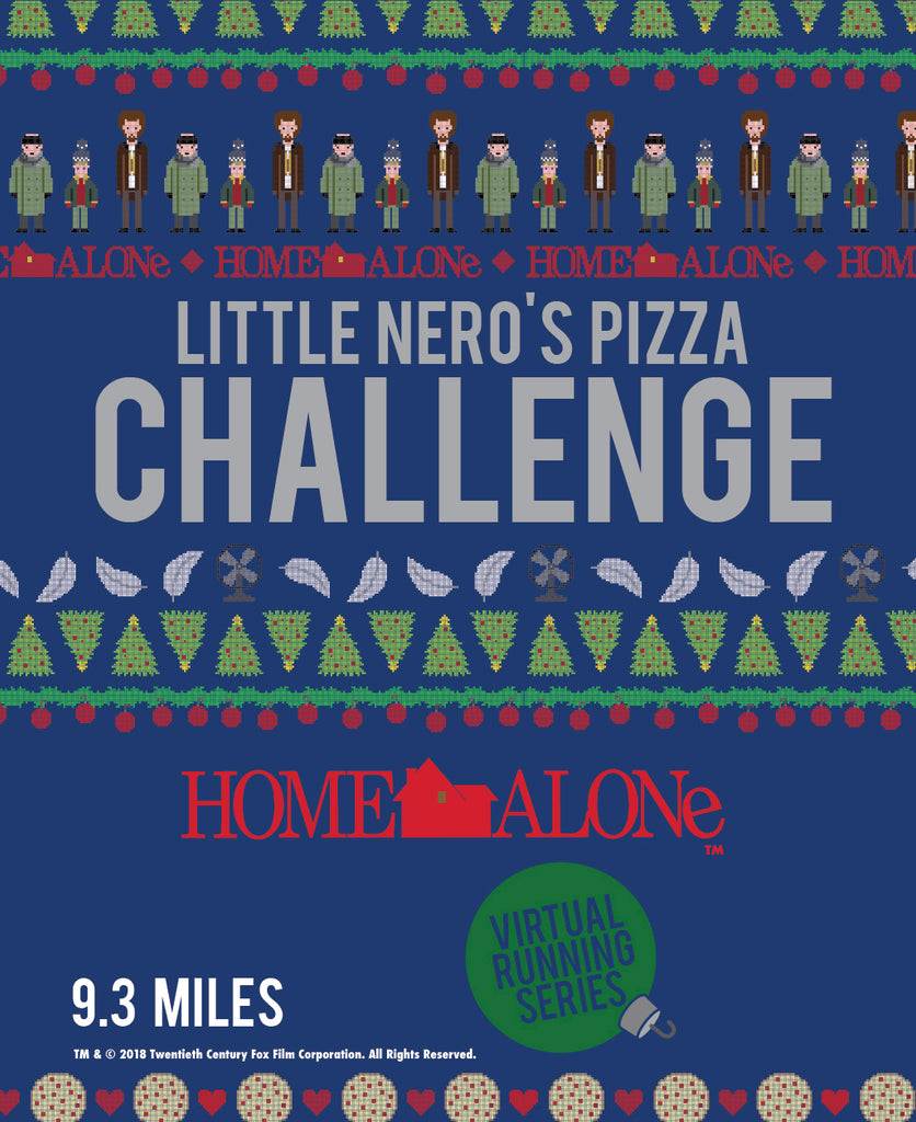 Home Alone Little Nero's Pizza Challenge 9.3 Miles-Pre-order Only Ships Nov 5, 2020
