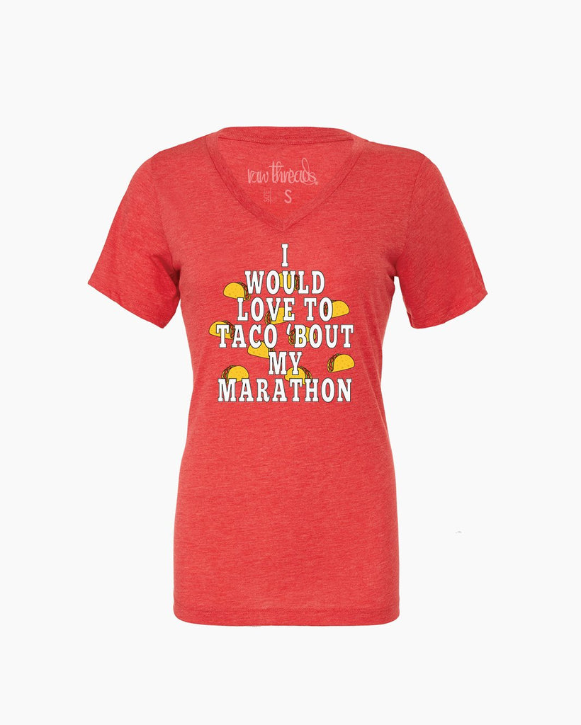 I would love to TACO 'BOUT My MARATHON Relaxed V-Neck