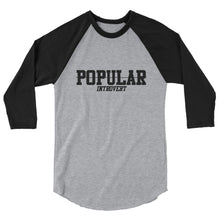 POPULAR INTROVERT 3/4 sleeve raglan shirt
