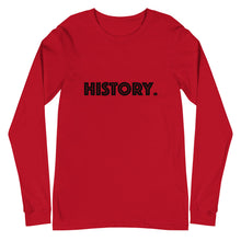 """We Are Black History"" LIMITIED EDITION Unisex Long Sleeve Tee"