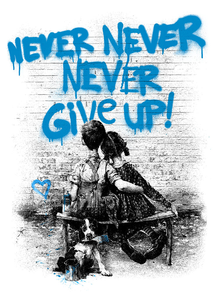 Mr. Brainwash - Don't (Never) Give Up 2020 Blue