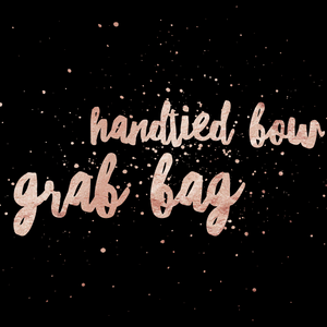 HAND-TIED BOW GRAB BAG