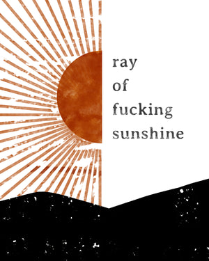 Ray of Fucking Sunshine