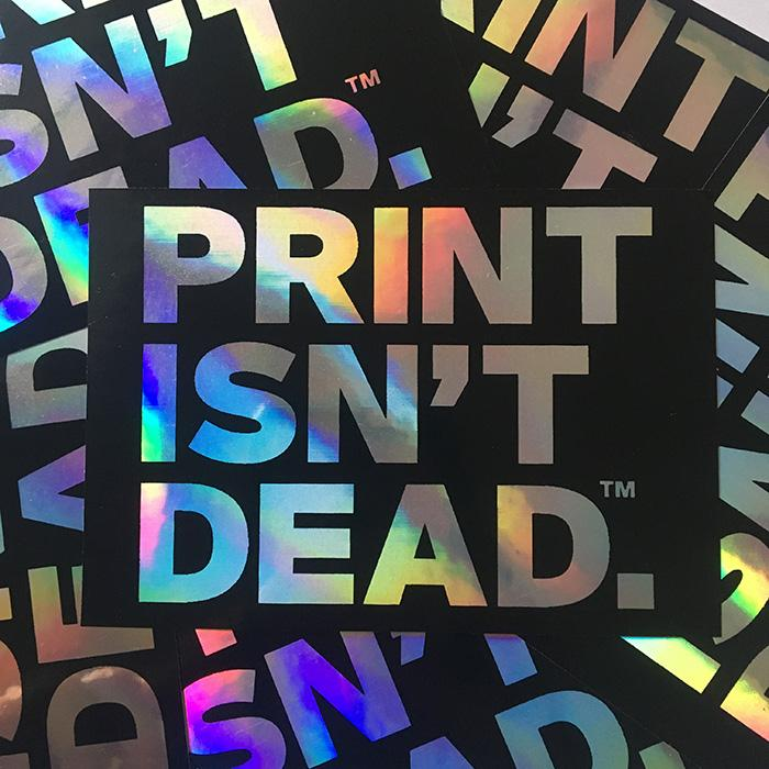 2 Pack: Print Isn't Dead™ Iridescent Stickers
