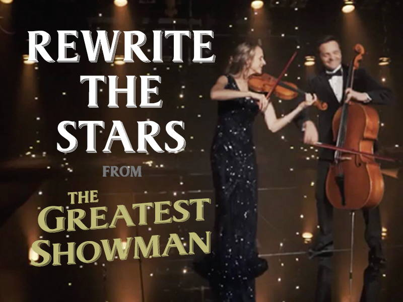 Rewrite the Stars from the Greatest Showman - The Piano Guys