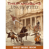 UNCHARTED Sheet Music Book - ThePianoGuys
