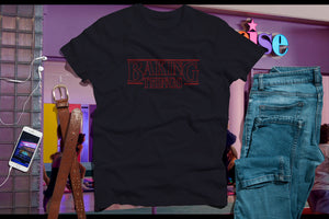 baking things t-shirt stranger things t-shirt on sale black friday!