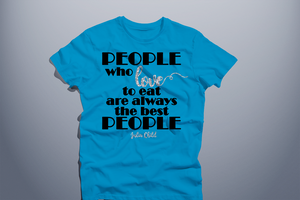 """People who love to eat..."" T-Shirt"