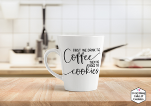 Coffee Before Cookies Mug